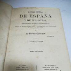 Libri antichi: HISTORIA GENERAL DE ESPAÑA Y DE SUS INDIAS. 1865. VICTOR GEBHARDT. 2º ED. TOMO 2º. HABANA. GRABADOS. Lote 183257900