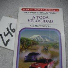 Libros antiguos: ELIGE TU PROPIA AVENTURA - A TODA VELOCIDAD. Lote 183261032
