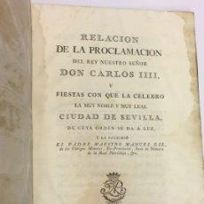 Libros antiguos: 1790 - PROCLAMACIÓN CARLOS III Y FIESTAS REALES CIUDAD DE SEVILLA - VDA JOAQUÍN IBARRA - MONARQUÍA. Lote 183276438