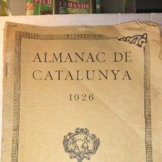Libros antiguos: ALMANAC DE CATALUNYA 1926. EDITORIAL POPULAR.. Lote 183283372
