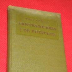 Libros antiguos: CONTES DE REIS I PRINCEPS, DE MANUEL MARINEL·LO - SOCIETAT CATALANA D'EDICIONS 1918. Lote 183290863