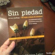 Libros antiguos: SIN PIEDAD. MARTÍNEZ LAINEZ, ALCASSER. Lote 183293433