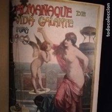 Libros antiguos: ALMANAQUE DE VIDA GALANTE PARA 1901- 1902 -1903.. Lote 183297356
