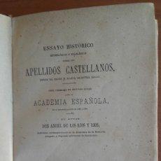 Libros antiguos: ENSAYO HISTÓRICO ETIMOLÓGICO Y FILOLÓGICO..... APELLIDOS CASTELLANOS.1871. ÁNGEL DE LOS RÍOS Y RÍOS.. Lote 183332667