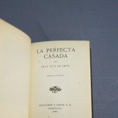 Libros antiguos: LA PERFECTA CASADA - FRAY LUIS DE LEÓN - EDICIÓN ILUSTRADA - BARCELONA 1942. Lote 183365975