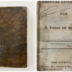 Libros antiguos: FABULAS LITERARIAS. TOMAS DE YRIARTE. IMPRENTA EULALIA PIFERRER. BARCELONA, 1782.PAGS:125. Lote 183372503