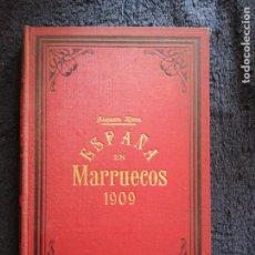 Libros antiguos: ESPAÑA EN MARRUECOS .CRONICA DE LA CAMPAÑA DE 1909- AUGUSTO RIERA.. Lote 183388471