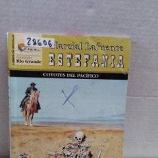 Libros antiguos: 28606 - NOVELAS DEL OESTE - ESTEFANIA - RIO GRANDE - COYOTES DEL PACIFICO - Nº 190. Lote 183398637
