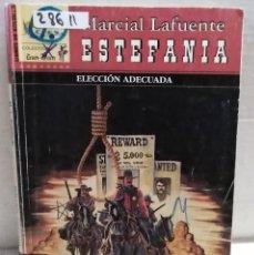 Libros antiguos: 28611 - NOVELAS DEL OESTE - ESTEFANIA - COL GUN-MAN - ELECCION ADECUADA - Nº 40. Lote 183398847