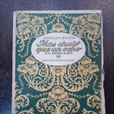 Libros antiguos: JOAQUÍN BELDA: MÁS CHULO QUE UN OCHO. Lote 183412980