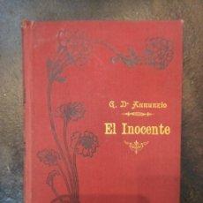 Libros antiguos: GABRIEL D'ANNUNZIO: EL INOCENTE (CASA EDITORIAL MAUCCI, 1904). Lote 183420756