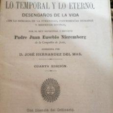 Libros antiguos: DIFERENCIA ENTRE LO TEMPORAL Y LO ETERNO. PADRE JUAN EUSEBIO NIEREMBERG.. Lote 183423913