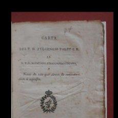 Libros antiguos: CARTA DEL P. D. FULGENCIO PALET C.R. AL R. P. FRA. RAYMUNDO STRAUCH FRANCISCANO. NOTAS DE ESTE QUE . Lote 183476631