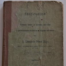 Libros antiguos: TECNOLOGÍA, NOCIONES ACERCA DE MOTORES, MÁQUINAS,... EDMUNDO PÉREZ IÑIGO - MADRID 1896. Lote 183493293