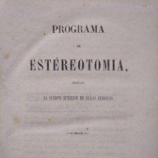 Libros antiguos: RARO: MANUAL DE ESTÉREOTOMIA DEDICADO AL CUERPO AUXILIAR DE OBRAS PÚBLICAS (1862). Lote 183500108