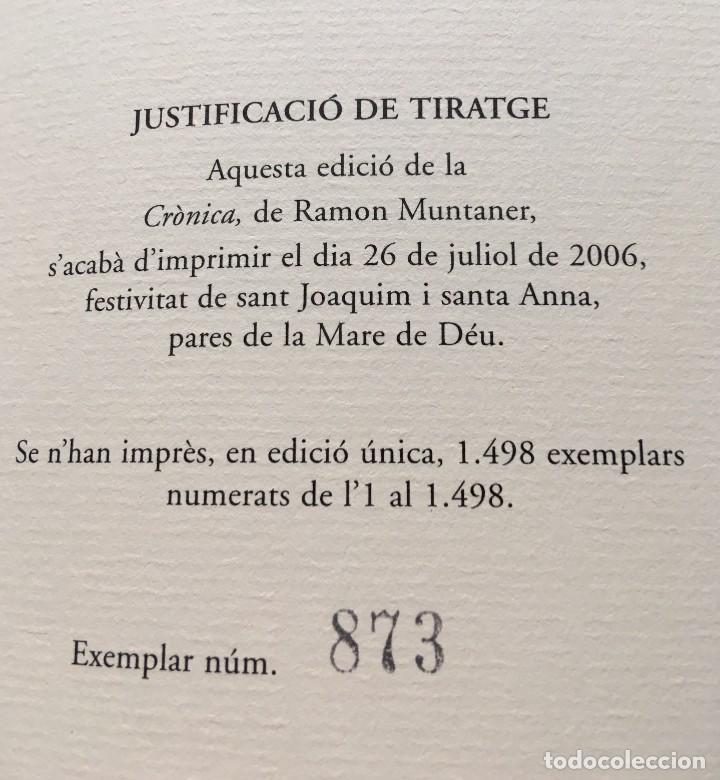 Libros antiguos: LES QUATRE GRANS CRÒNIQUES. 5 VOLS. - Jaume I - Bernat Desclot - Muntaner - Pere -LIMITADA NUMERADA - Foto 3 - 183507750