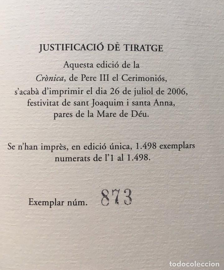 Libros antiguos: LES QUATRE GRANS CRÒNIQUES. 5 VOLS. - Jaume I - Bernat Desclot - Muntaner - Pere -LIMITADA NUMERADA - Foto 21 - 183507750