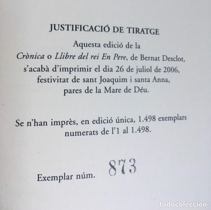 Libros antiguos: LES QUATRE GRANS CRÒNIQUES. 5 VOLS. - Jaume I - Bernat Desclot - Muntaner - Pere -LIMITADA NUMERADA - Foto 34 - 183507750