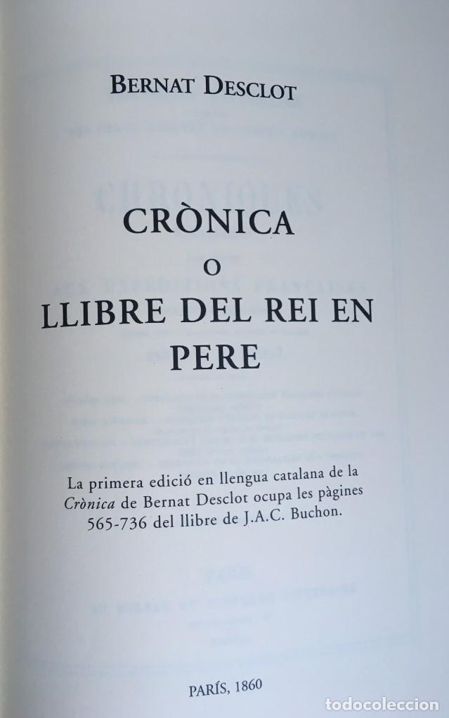 Libros antiguos: LES QUATRE GRANS CRÒNIQUES. 5 VOLS. - Jaume I - Bernat Desclot - Muntaner - Pere -LIMITADA NUMERADA - Foto 38 - 183507750