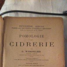 Libros antiguos: ENCYCLOPÉDIE AGRICOLE - POMOLOGIE ET CIDRERIE - G. WARCOLLIER - LIB. J.B. BAILLIÈRE ET FILS 1920. . Lote 183513043