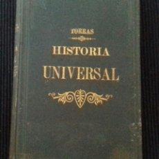 Libros antiguos: HISTORIA UNIVERSAL. JOSE TORRAS Y TORRELLA . 1890. DEDICADO POR AUTOR.. Lote 183663992