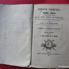 Libros antiguos: ESPAÑA SAGRADA. ENRIQUE FLÓREZ. TOMO XXIX.1859. 530 PÁG. 23X17CM. INTONSO. SIN PASTAS. 3 LÁMINAS.. Lote 183664950
