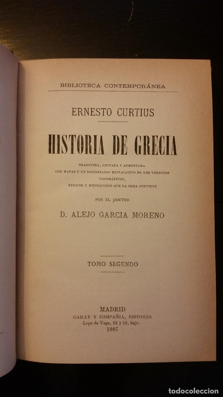Libros antiguos: 1887 - ERNESTO CURTIUS / ALEJANDRO GARCÍA MORENO - Historia de Grecia - 8 tomos (obra completa) - Foto 4 - 183677838