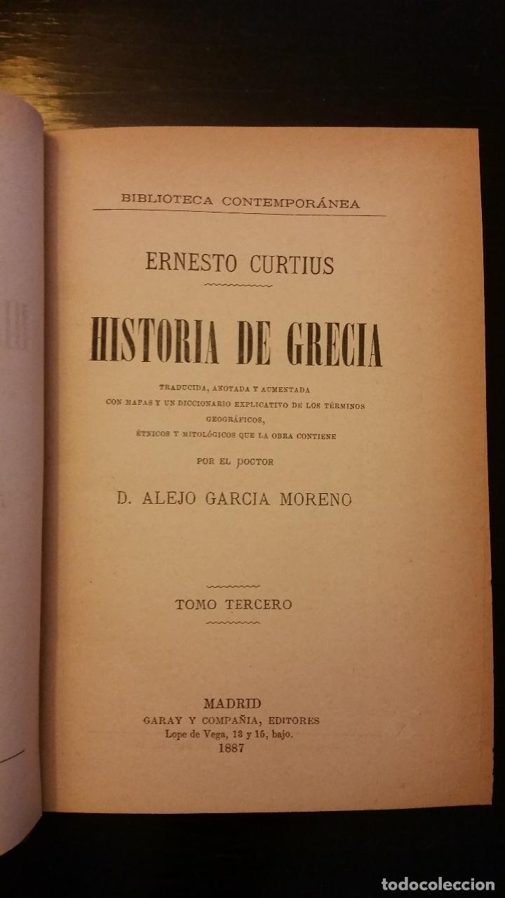 Libros antiguos: 1887 - ERNESTO CURTIUS / ALEJANDRO GARCÍA MORENO - Historia de Grecia - 8 tomos (obra completa) - Foto 5 - 183677838