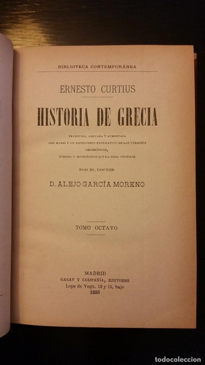 Libros antiguos: 1887 - ERNESTO CURTIUS / ALEJANDRO GARCÍA MORENO - Historia de Grecia - 8 tomos (obra completa) - Foto 10 - 183677838