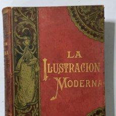 Libros antiguos: LA ILUSTRACION MODERNA. ESPASA Y COMPAÑÍA. BARCELONA, 1892. PAGS: 864. VER FOTOS . Lote 183677875