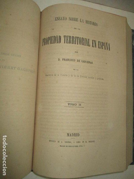 Libros antiguos: ENSAYO SOBRE LA HISTORIA DE LA PROPIEDAD TERRITORIAL EN ESPAÑA. CÁRDENAS, D. Francisco de. 1873. - Foto 6 - 183698725
