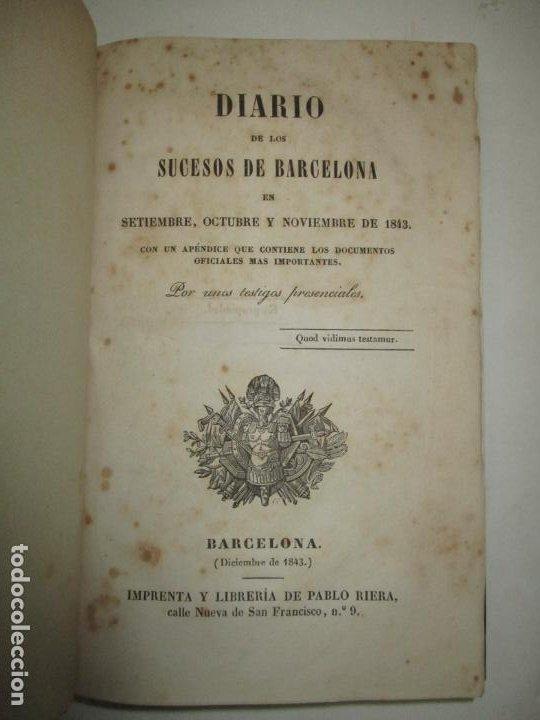 DIARIO DE LOS SUCESOS DE BARCELONA EN SETIEMBRE, OCTUBRE Y NOVIEMBRE DE 1843. (Libros Antiguos, Raros y Curiosos - Historia - Otros)