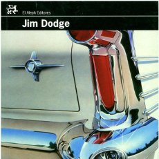 Libros antiguos: JIM DODGE - EL CADILLAC DE BIG BOPPER: PROLOGO KIKO AMAT - EL ALEPH EDIT. BARCELONA 2007 - 1ª ED.. Lote 183722425