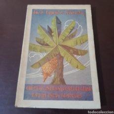 Libros antiguos: CULTIVO INTENSIVO DEL PLATANO EN LAS ISLAS CANARIAS 1932 JOSE CAPOTE JIMENEZ. Lote 183760673