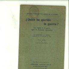 Libros antiguos: ¿QUIÉN HA QUERIDO LA GUERRA?. E. DURKHEIM Y E. DENIS. Lote 183831366