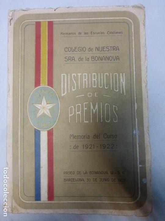 COLEGIO NTRA. SEÑORA DE LA BONANOVA DISTRIBUCIÓN DE PREMIOS MEMORIA DEL CURSO 1921 - 1922 (Libros Antiguos, Raros y Curiosos - Literatura Infantil y Juvenil - Otros)