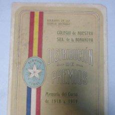 Libros antiguos: COLEGIO NTRA. SEÑORA DE LA BONANOVA DISTRIBUCIÓN DE PREMIOS MEMORIA DEL CURSO 1918 - 1919. Lote 183860430