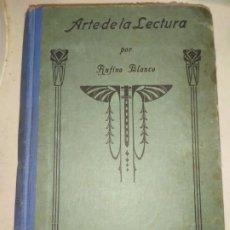 Libros antiguos: EL ARTE DE LA LECTURA RUFINO BLANCO INTERESANTE 1929. Lote 183868188