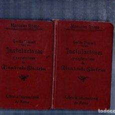Libros antiguos: INSTALACIONES Y EXPLOTACIONES DE ALUMBRADO ELECTRICO. EMILIO PIAZZOLI. DOS TOMOS. 1913.. Lote 183891928