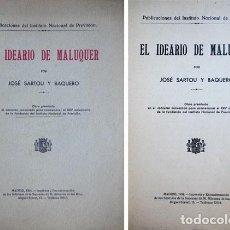 Libros antiguos: SARTOU, JOSÉ. EL IDEARIO DE MALUQUER. [JOSÉ MALUQUER Y SALVADOR, 1863-1931]. 1934.. Lote 183892226
