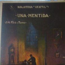 Libros antiguos: BIBLIOTECA GENTIL UNA MENTIDA J.M FOLCH I TORRES - PORTAL DEL COL·LECCIONISTA *****. Lote 183915257