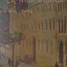 Libros antiguos: BIBLIOTECA GENTIL LA NOIA BONICA J.M. FOLCH I TORRES - PORTAL DEL COL·LECCIONISTA *****. Lote 183915681