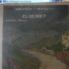 Libros antiguos: BIBLIOTECA GENTIL EL SECRET J.M. FOLCH I TORRES - PORTAL DEL COL·LECCIONISTA *****. Lote 183915733