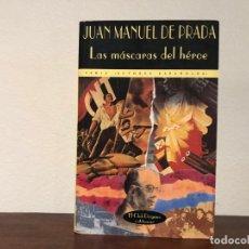 Libros antiguos: LAS MÁSCARAS DEL HÉROE. JUAN MANUEL DE PRADA. CLUB DIÓGENES. VALDEMAR. ANARQUISMO. Lote 183940535