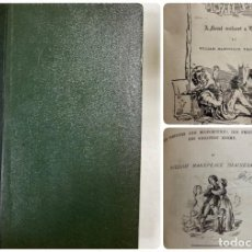 Libros antiguos: VANITY FAIR (1848). THE HISTORY OF PENDENNIS(1850). W.M.THACKERAY. DOS OBRAS EN UN VOLUMEN.VER FOTOS. Lote 183995275