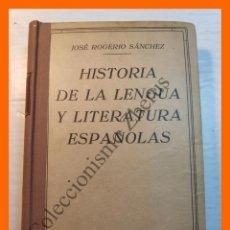 Libros antiguos: HISTORIA DE LA LENGUA Y LITERATURA ESPAÑOLAS - JOSE ROGERIO SANCHEZ. Lote 183996531