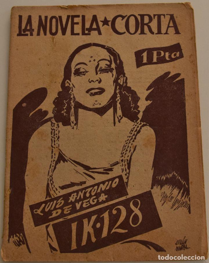 LA NOVELA CORTA Nº 40 - IK.128 - POR LUIS ANTONIO DE VEGA (Libros antiguos (hasta 1936), raros y curiosos - Literatura - Narrativa - Otros)