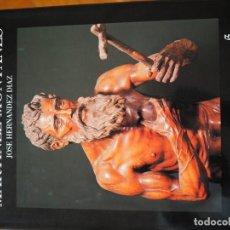 Libros antiguos: JUAN MARTINEZ MONTAÑES- JOSÉ HERNÁNDEZ DIAZ, ED. GUADALQUIVIR 1987. Lote 183998883