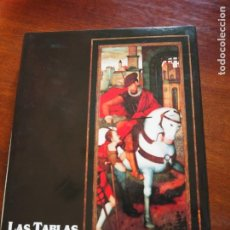 Libros antiguos: LAS TABLAS FLAMENCAS EN LA RUTA JACOBEA, FRANCISCO FERNÁNDEZ PARDO, COMISARIO, 1999. Lote 184011310