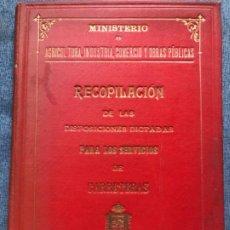 Libros antiguos: LEYES Y DISPOSICIONES 1903 SERVICIOS CARRETERAS MINISTERIO AGRICULTURA INDUSTRIA COMERCIO OBRAS 1903. Lote 184015836